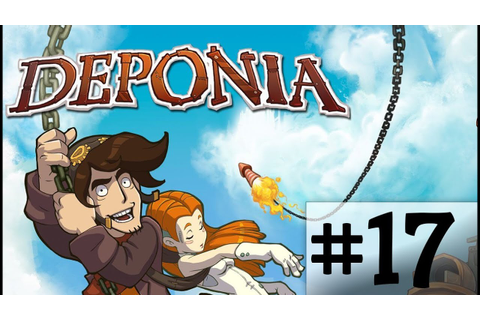 Deponia Game Play #17 - YouTube