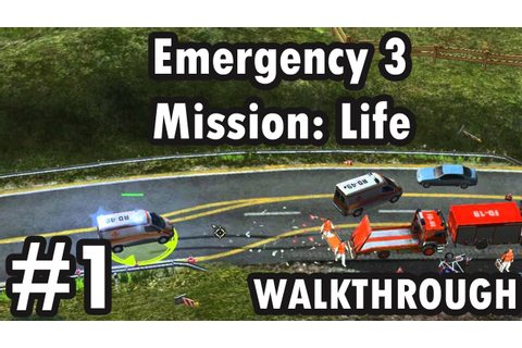 Emergency 3:Mission:Life - Mission 1- A road accident near ...
