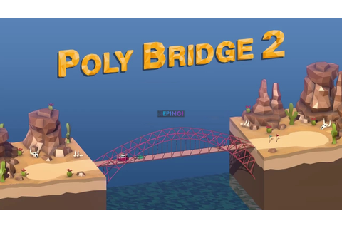 Poly Bridge 2 PS4 Version Full Game Setup Free Download ...