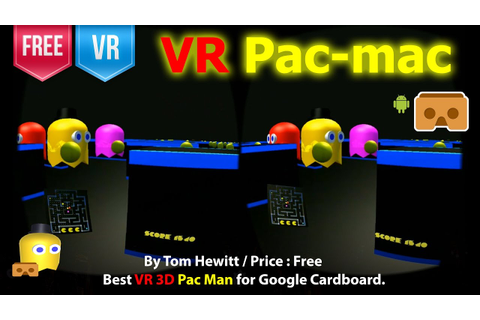 VR Pac-mac - The Best VR 3D Pac Man for Google Cardboard ...