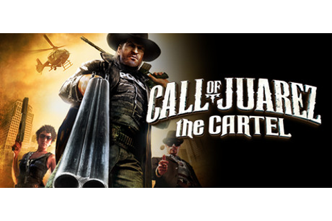 Steam Community :: Call of Juarez: The Cartel
