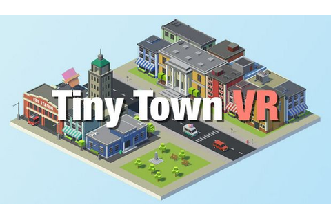 Tiny Town VR Free Download - Torrent Pc Skidrow Games
