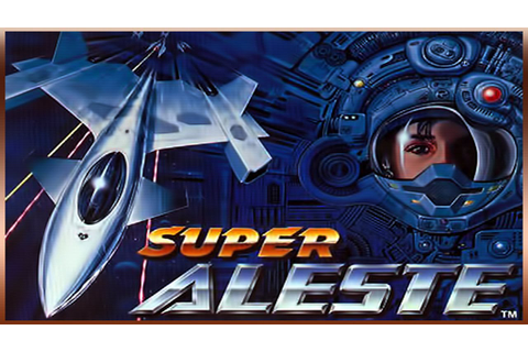 Super Aleste for SNES by Compile [720p] - YouTube
