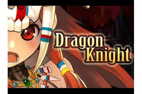 DRAGON KNIGHT - Download (game by SakuraGame 2016) - YouTube