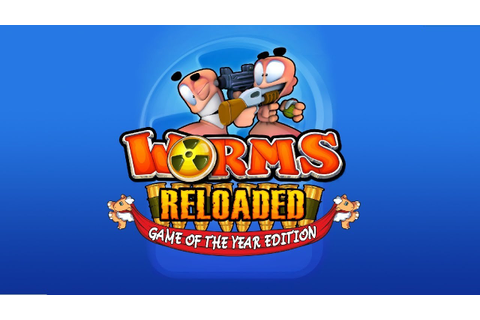 Worms Reloaded The Game of the Year Edition - PC ...