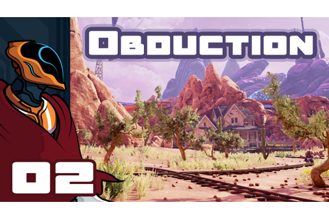 Let's Play Obduction - PC Gameplay Part 2 - So Many New ...