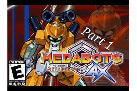 Medabots AX - Metabee Version (GBA) - Part 1 - YouTube