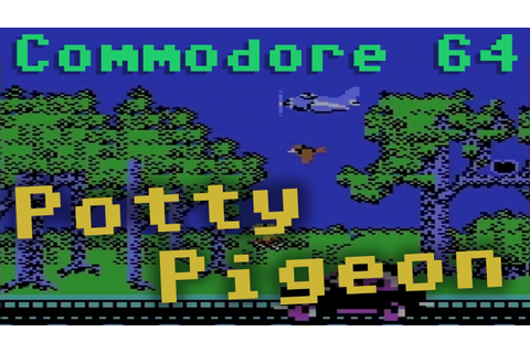 "CC64 playing ""Potty Pigeon"" (1984). Game #114. - YouTube"