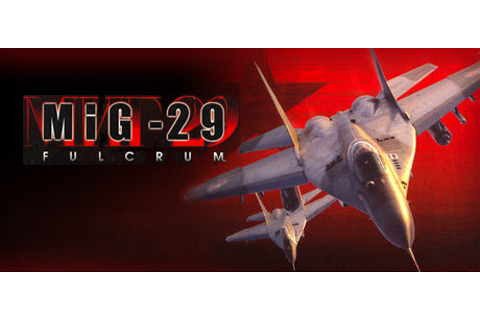 MiG-29 Fulcrum on Steam