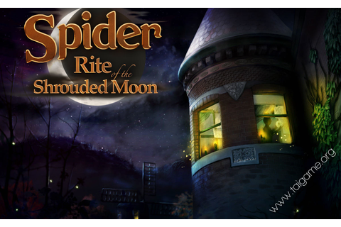 Spider: Rite of the Shrouded Moon - Tai game | Download ...