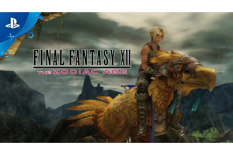 FINAL FANTASY XII THE ZODIAC AGE - Story Trailer | PS4 ...