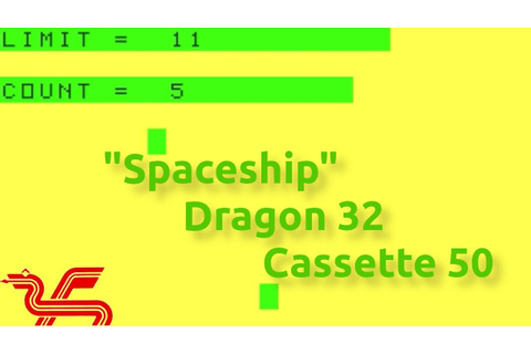 Spaceship (Dragon 32 Cassette 50 Game 29) - YouTube