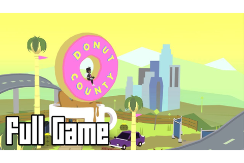 Donut County (Full Game Walkthrough, No Commentary) - YouTube