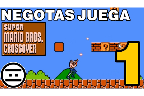 #NEGAMES - Super Mario Bros CROSSOVER - 01 - YouTube