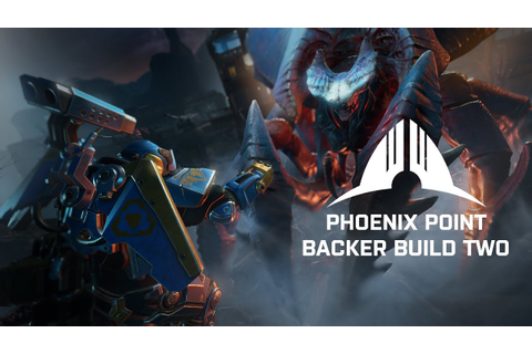 Phoenix Point Backer Build Two Narrated Gameplay - YouTube