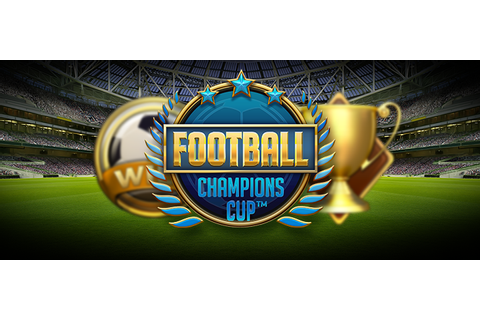 Football Champions Cup, new NetEnt slot game