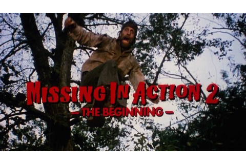 Missing in Action 2: The Beginning (1985) - Official ...
