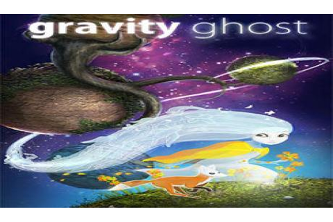 Latest gravity ghost News | GAMERS DECIDE