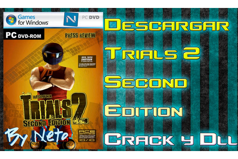 Trials 2 second edition full game crack only download ...