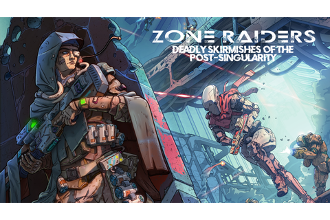 Zone Raiders: a Miniatures Campaign Skirmish Game by ...