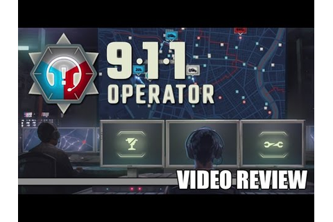 Review: 911 Operator (Steam) - Defunct Games - YouTube