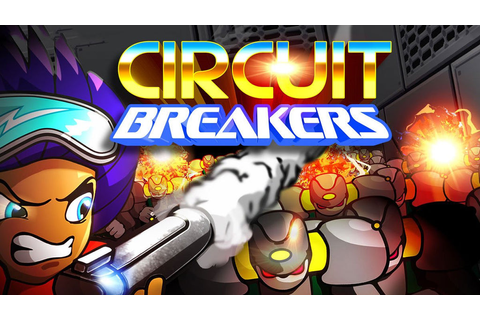 Circuit Breakers | Excalibur Games | Indie Games