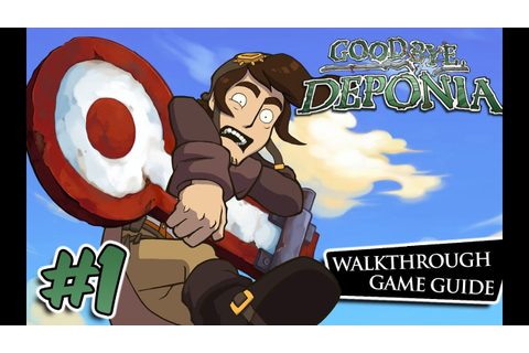 Goodbye Deponia: Walkthrough / Game Guide #1 - Freeing the ...
