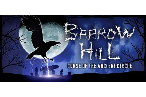 Barrow Hill: Curse of the Ancient Circle on Steam