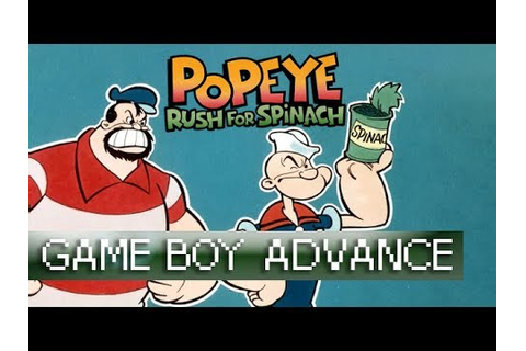 [Longplay] Popeye: Rush for Spinach - Game Boy Advance ...
