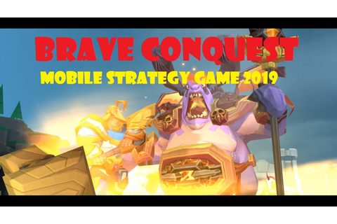"""Brave Conquest"" New Strategy Mobile Game 2019 - YouTube"