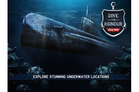 Dive for Honour - Cold War. A new exciting submarine ...