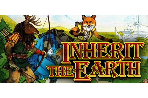 Inherit the Earth: Quest for the Orb on Steam