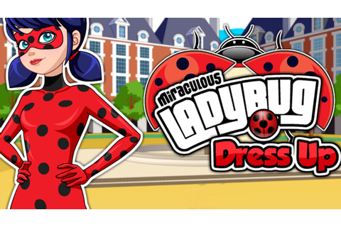 Miraculous Ladybug - Dress Up (Game For Kids) - YouTube