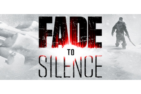 THQ's Fade to Silence Unveiled on Steam, Prior to (Likely ...