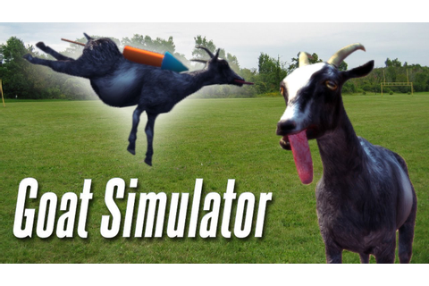 Goat Simulator! - Goat Time! - YouTube