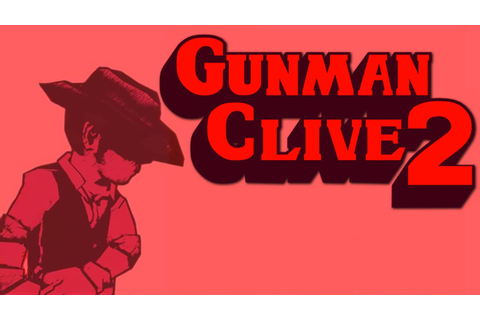 REVIEW: Gunman Clive 2 | PC Games n News
