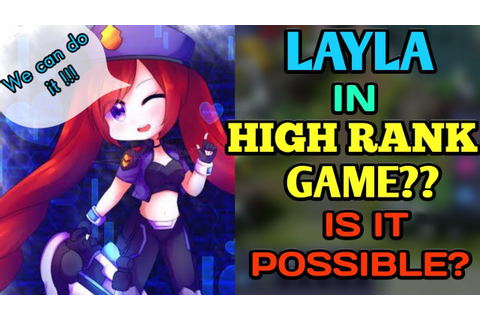 Layla in High Rank Game? | LAYLA BEST BUILD | MOBILE ...