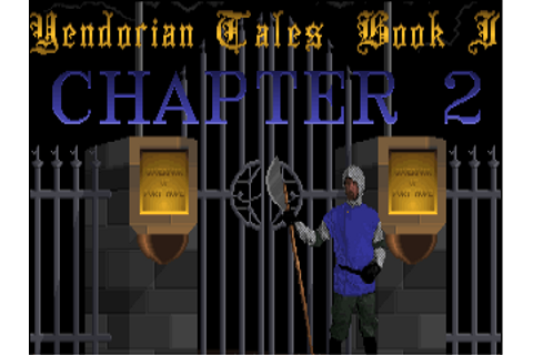 Download Yendorian Tales Book I CHAPTER 2 | DOS Games Archive