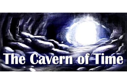 The Cavern of Time for Windows (2017) - MobyGames