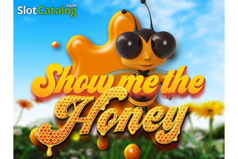Show Me the Honey Slot ᐈ Claim a bonus or play for free!