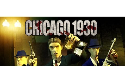 Chicago 1930 PC ~ Free Games Download Directly
