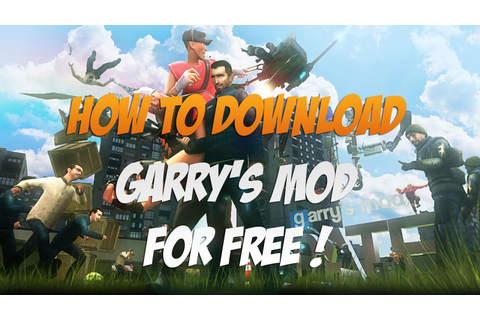 Garry's Mod Free Download For PC - System Requirement and ...