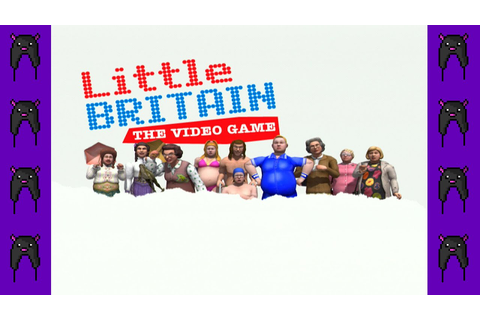 Little Britain: The Video Game - Don't Like It! - PigHat ...