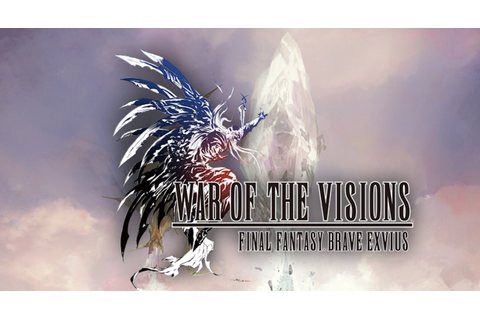 Tactical RPG 'War of the Visions: Final Fantasy Brave ...