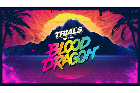 Trials Of The Blood Dragon Game, HD Games, 4k Wallpapers ...