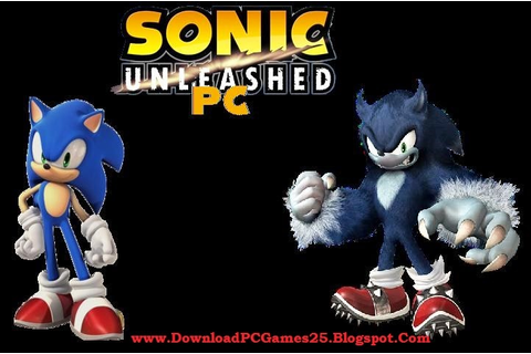 Download Sonic Unleashed Game - Download Free PC Games ...