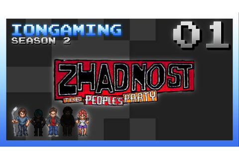 Zhadnost: The People's Party Episode 1 - YouTube