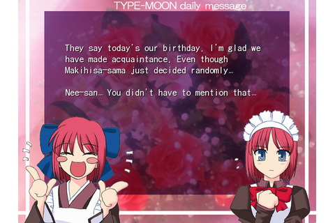 Kagetsu Tohya's daily message: Happy Birthday to Type-Moon ...