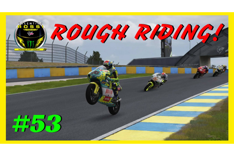 Valentino Rossi The Game Custom Career | part 53 | ROUGH ...