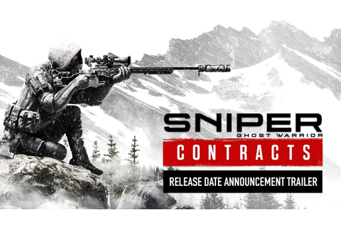 Sniper Ghost Warrior Contracts - Release Date Announcement ...